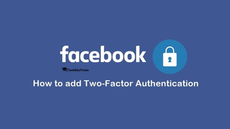 How to add Two-Factor Authentication to Facebook