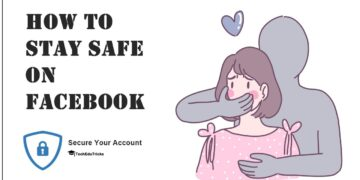 How to Stay Safe on Facebook 100% Are you Safe on Facebook