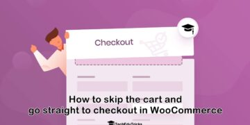 How to skip the cart and go straight to checkout in WooCommerce