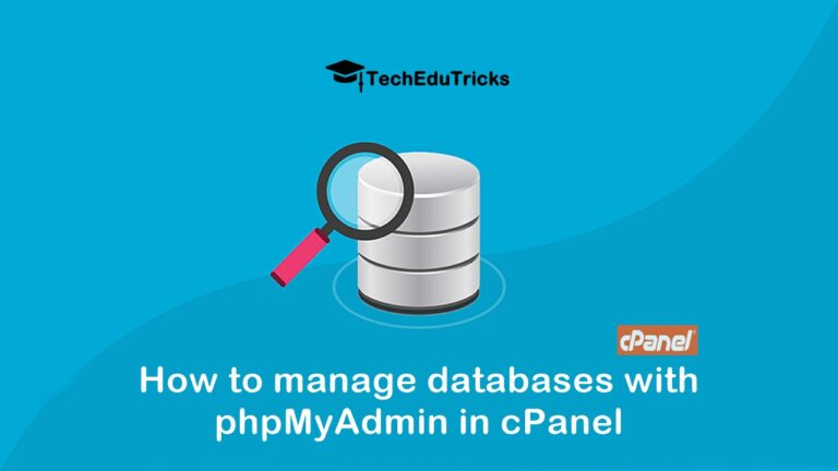 How to manage databases with phpMyAdmin in cPanel